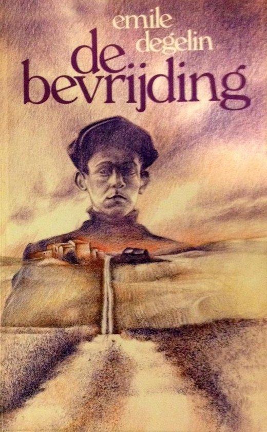 Bevryding - Emile Degelin | Fthsonline.com