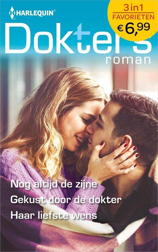 Doktersroman Favorieten 637 - Nog altijd de zijne ; Gekust door de dokter ; Haar liefste wens - Abigail Gordon pdf epub