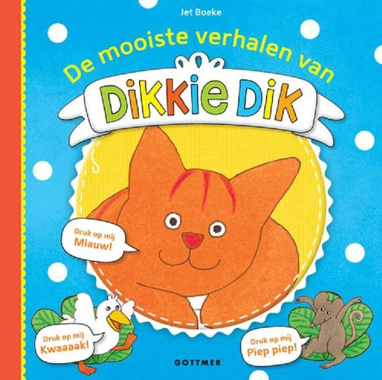 Dikkie Dik  -   De mooiste verhalen van Dikkie Dik