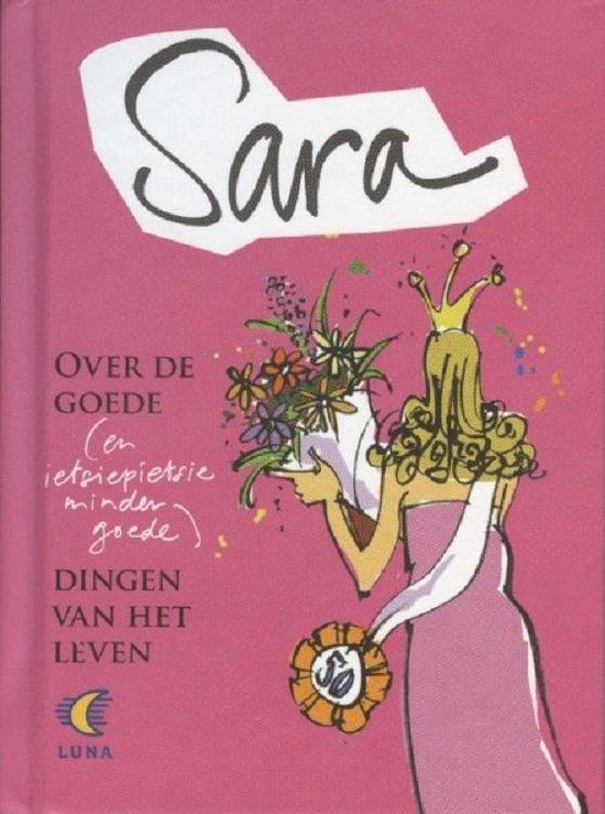 Kinderboeken Terra Lannoo - Sara. over de goede dingen van het leven - Gerd de Ley |