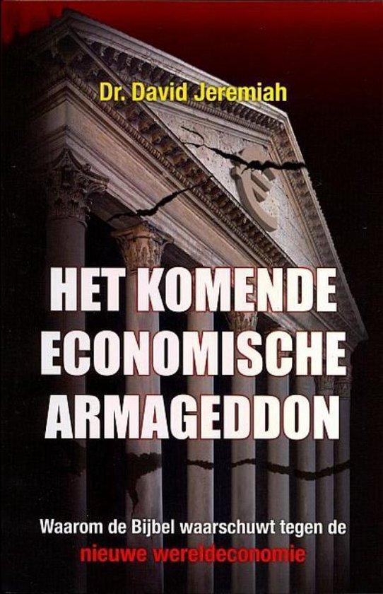 Het Komende Economische Armageddon - David Jeremiah |