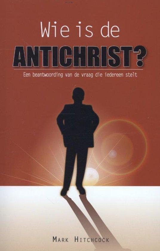 Wie is de antichrist? - Mark Hitchcock | Fthsonline.com