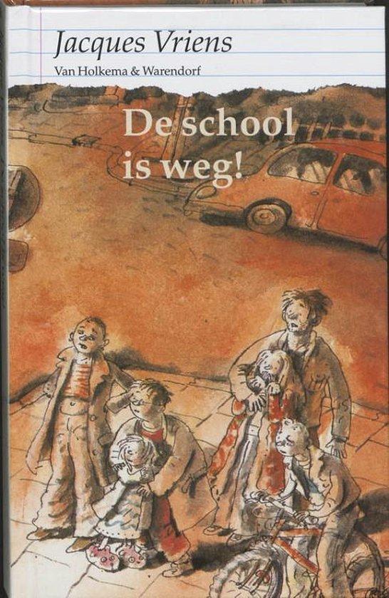 Kinderboeken Unieboek - De school is weg. 10+ - Jacques Vriens pdf epub