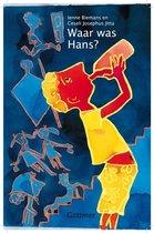 Waar was Hans?