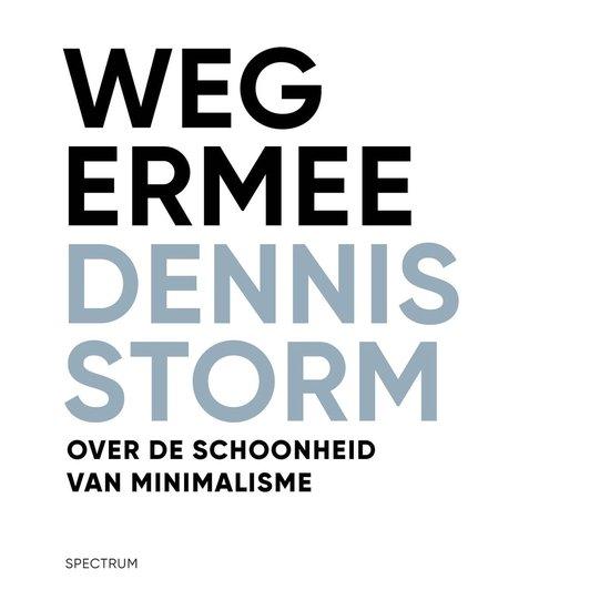 Weg ermee - Dennis Storm pdf epub