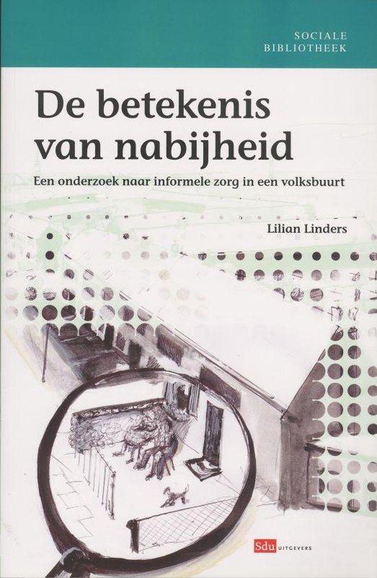 Sociale bibliotheek - De betekenis van nabijheid - Lilian .A.H.M. Linders  