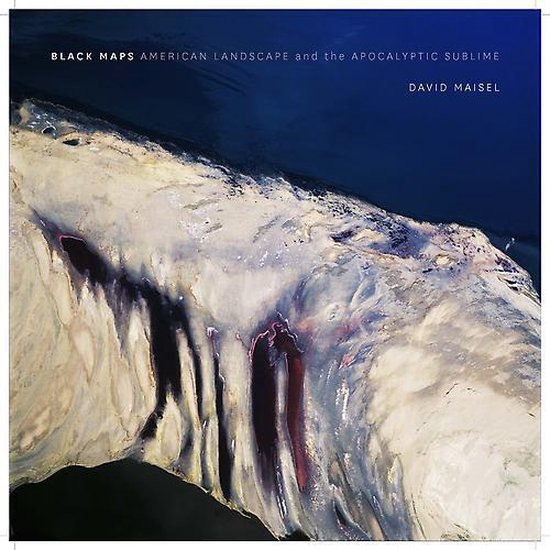 Boek cover David Maisel: Black Maps van Geoff Manaugh
