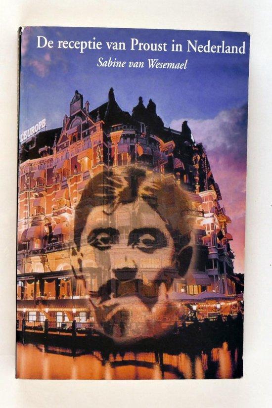 De receptie van Proust in Nederland - S. van Wesemael | Fthsonline.com