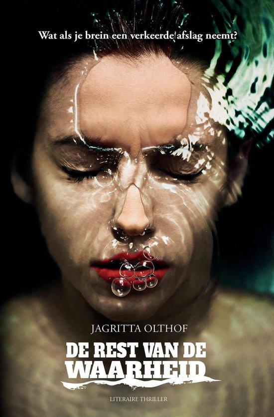 De rest van de waarheid - Jagritta Olthof | Fthsonline.com
