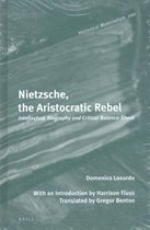 Nietzsche, the Aristocratic Rebel