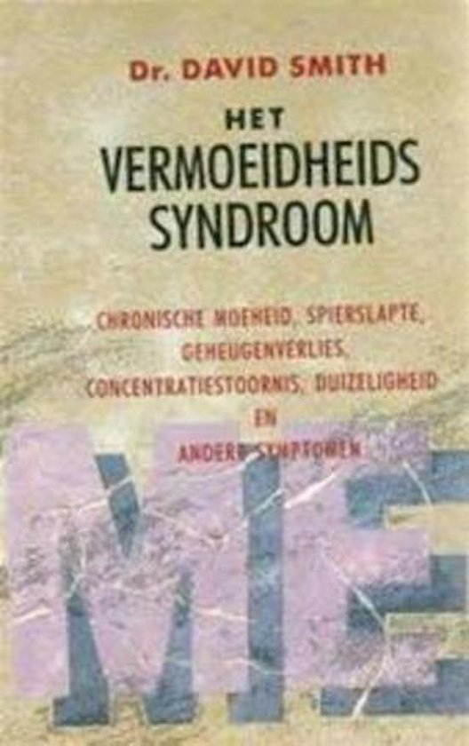 Het vermoeidheidssyndroom - David Smith pdf epub