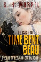 The Case of the Time Bent Beau