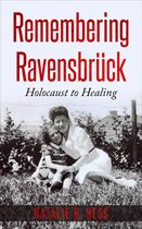 Remembering Ravensbruck