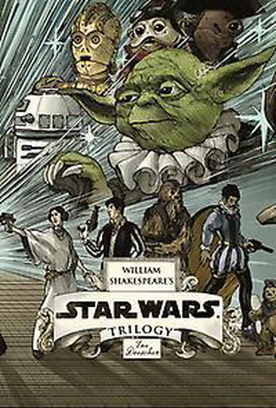 William Shakespeare's Forsooth, the Pantom Menace: Star Wars Part the First