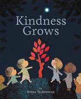 Boek cover Kindness Grows van Britta Teckentrup