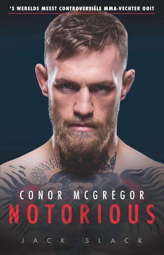 Conor McGregor: Notorious - Jack Slack | Fthsonline.com