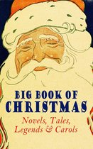 Omslag Big Book of Christmas Novels, Tales, Legends & Carols (Illustrated Edition)