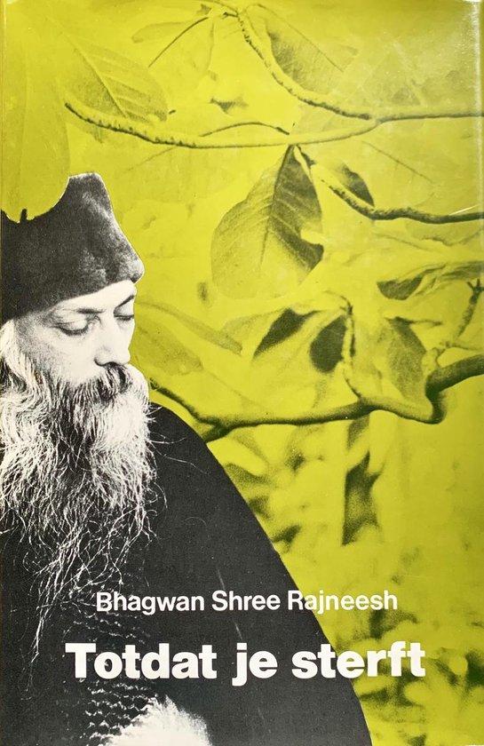 Totdat je sterft - Bhagwan Shree Rajneesh |