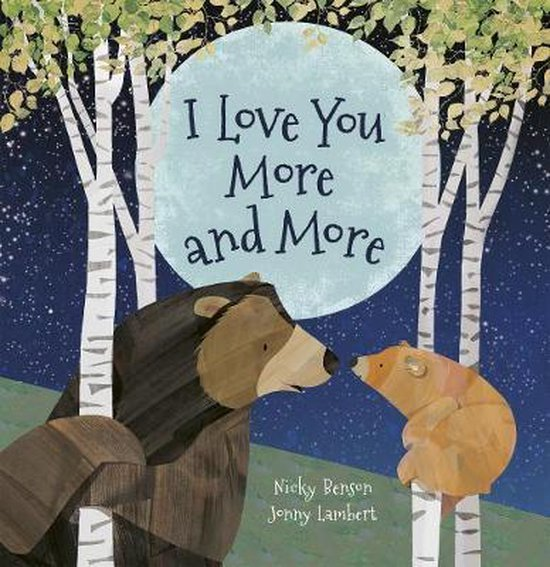 Boek cover I Love You More and More van Nicky Benson (Hardcover)