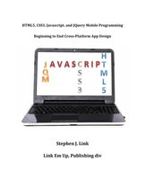 HTML5,CSS3,Javascript and JQuery Mobile Programming: Beginning to End Cross-Platform App Design