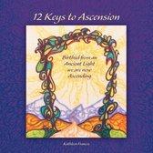 12 Keys to Ascension