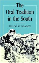 The Oral Tradition in the South