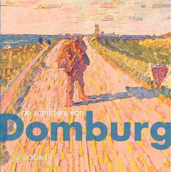 De schilders van Domburg - Francisca van Vloten |