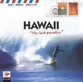 Hawaii - The Last Paradise