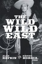 Omslag The Wild, Wild East