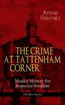 Omslag THE CRIME AT TATTENHAM CORNER - Murder Mystery for Inspector Stoddart (Thriller Classic)