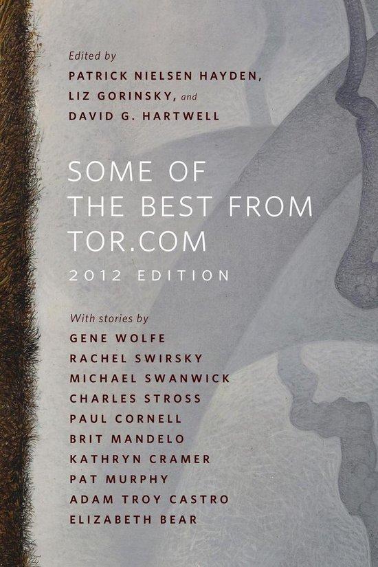Boek cover Some of the Best from Tor.com: 2012 Edition van Elizabeth Bear (Onbekend)