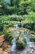 The Myth of Spiritual Death