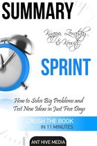 Boek cover Knapp, Zeratsky & Kowitzs Sprint: How to Solve Big Problems and Test New Ideas in Just Five Days | Summary van Ant Hive Media