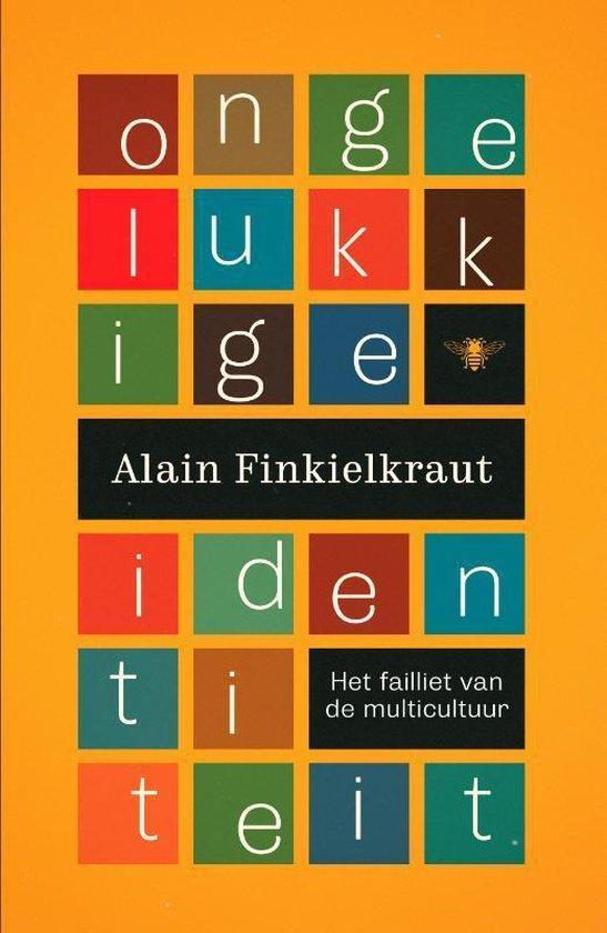 Ongelukkige identiteit - Alain Finkielkraut pdf epub