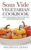 Sous Vide Vegeterian Cookbook
