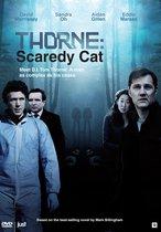Thorne Serie 2 - Scaredycat
