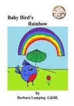Baby Bird's Rainbow