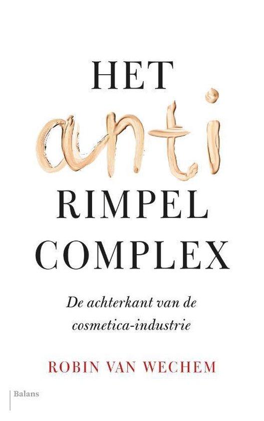 Het antirimpelcomplex - Robin van Wechem | Fthsonline.com