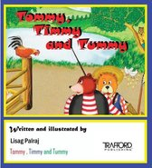 Tommy, Timmy and Tummy
