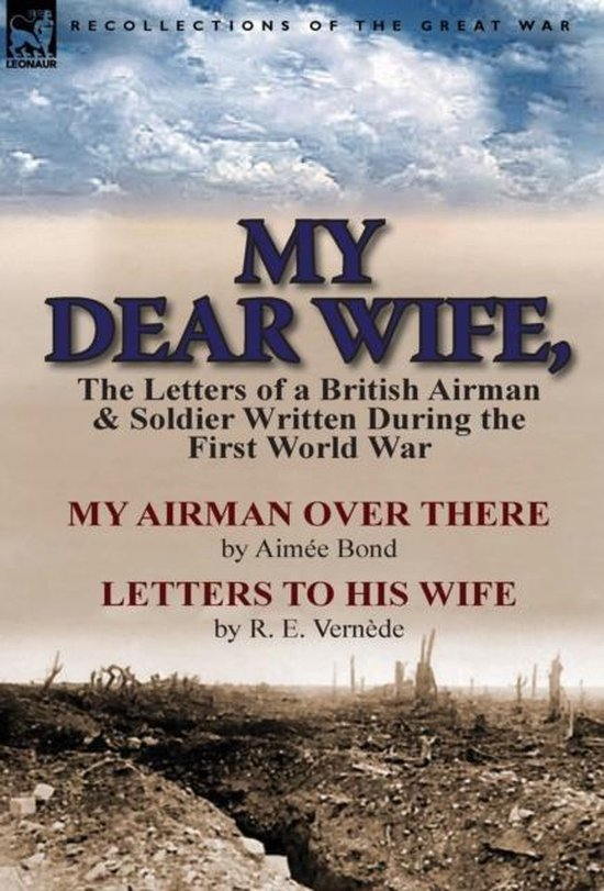 My Dear Wife,