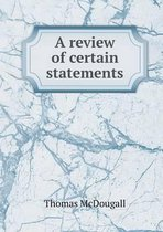 A Review of Certain Statements