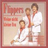 Die Flippers - Weine Nicht Kleine Eva