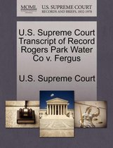 U.S. Supreme Court Transcript of Record Rogers Park Water Co V. Fergus