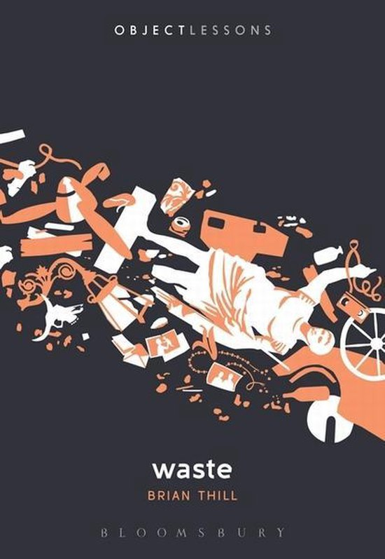 Boek cover Waste van Dr. Brian Thill (Onbekend)