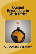 Coming Revolutions in Black Africa