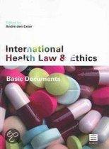 International Health Law and Ethics: Basic Documents