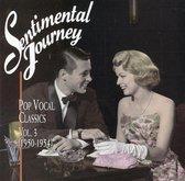 Sentimental Journey: Pop Vocal Classics Vol. 3