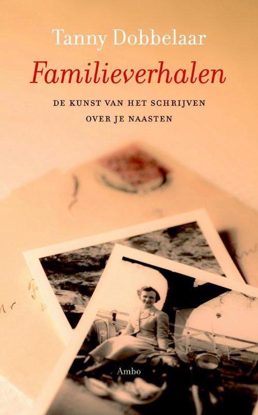 Familieverhalen - Tanny Dobbelaar |
