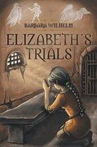 Elizabeth's Trials