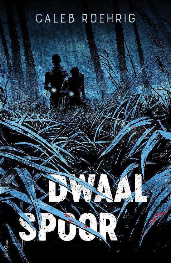 Dwaalspoor - Caleb Roehrig |